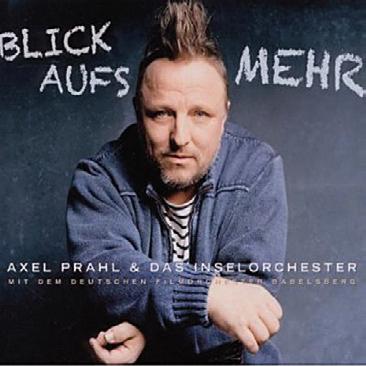 Axel Prahl & Das Inselorchester: Blick aufs Meer