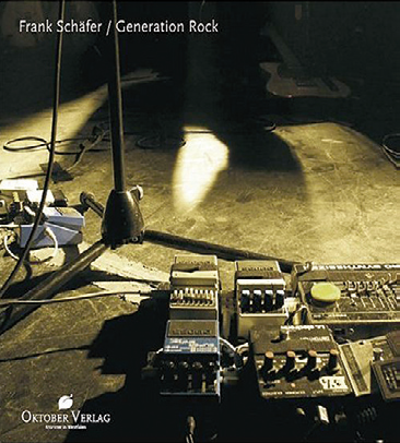 Frank Schäfer: Generation Rock