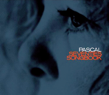 Pascal von Wroblewsky: Seventies Songbook