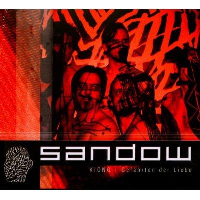 Sandow: Kiong. Gefährten der Liebe