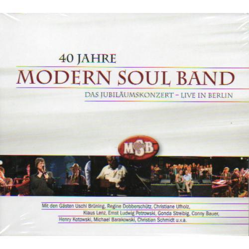40 Jahre Modern Soul Band: Das Jubiläumskonzert