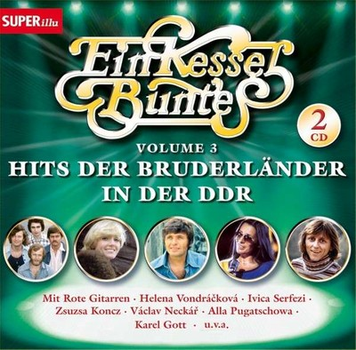 Ein Kessel Buntes, Volume 3, Hits der Bruderländer in der DDR