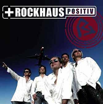 Rockhaus Positiv