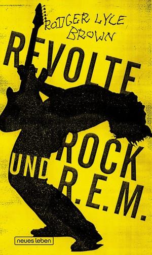 Rodger Lyle Brown: Revolte, Rock und R.E.M.