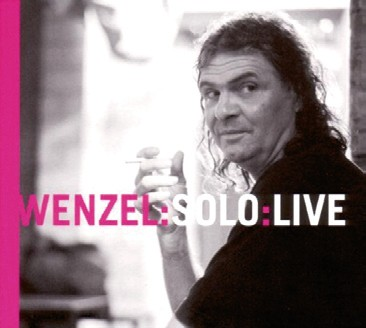 Wenzel: Solo - Live
