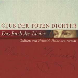 Club der toten Dichter: Das Buch der Lieder