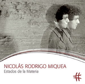 Nicolás Rodrigo Miquea: Estados de la Materia