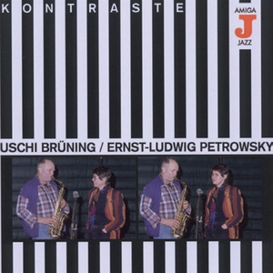 Uschi Brüning/Ernst Ludwig Petrowsky: Kontraste