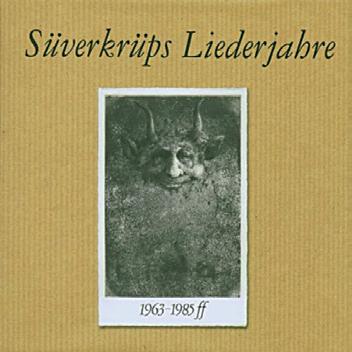Dieter Süverkrüp: Liederjahre