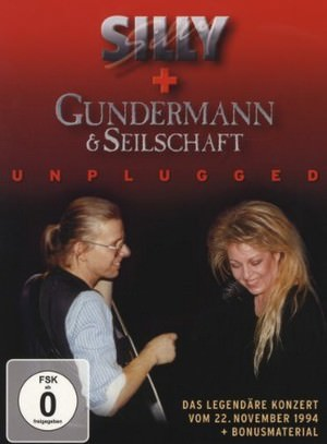Silly und Gundermann & Seilschaft: Unplugged