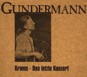 Gerhard Gundermann: Krams – das letzte Konzert/solo