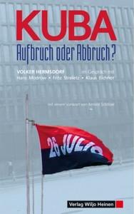 »Kuba – Aufbruch oder Abbruch?«