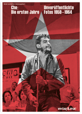 Che – die ersten Jahre