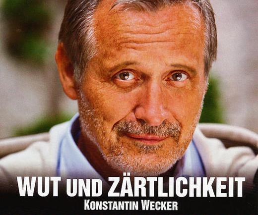 Konstantin Wecker: Wut und Zärtlichkeit