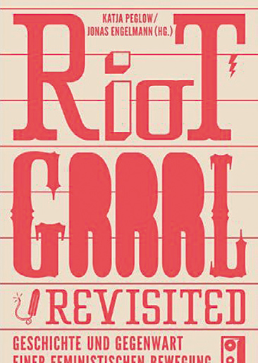 Riot Grrrl Revisted