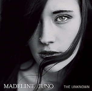 Madeline Juno: The Unknown